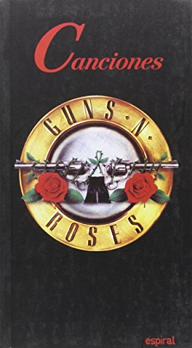 Canciones de Guns n' Roses (Espiral / Canciones)
