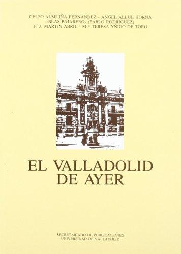 Valladolid de Ayer, El