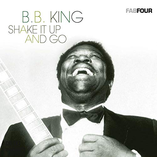 B.B.King - Shake It Up and Go