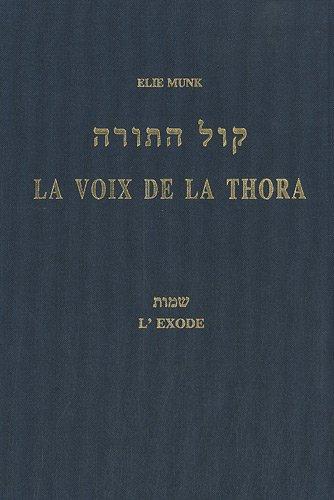 La voix de la Thora : L'Exode