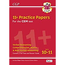 New 11+ CEM Practice Papers: Ages 10-11 - Pack 1 (with Parents' Guide & Online Edition) (CGP 11+ CEM)