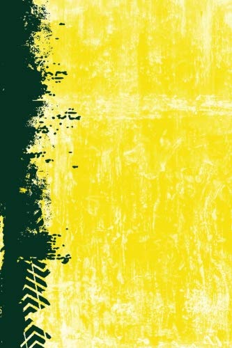 Green And Yellow: (6x9 Lined) Blank Journal Notebook Organizer Planner Sketchbook Gratitude Diary Small Pocket Size  College or High School Team Grunge Colors Gift for Sports Fan por Belle Journals