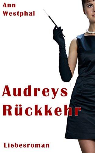 Buchseite und Rezensionen zu 'Audreys Rückkehr' von Ann Westphal