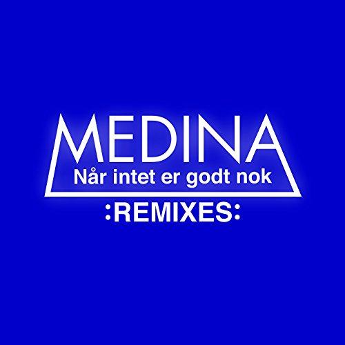 Når Intet Er Godt Nok (Remixes)