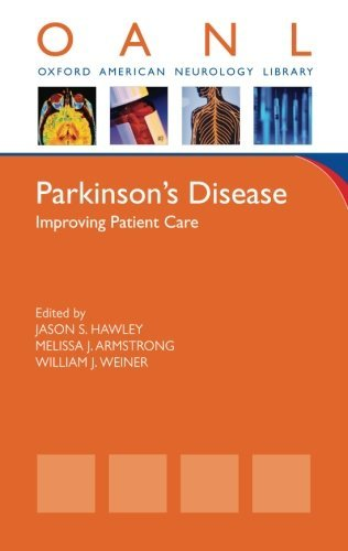 Parkinson's Disease: Improving Patient Care (Oxford American Neurology Library) (2014-01-15)
