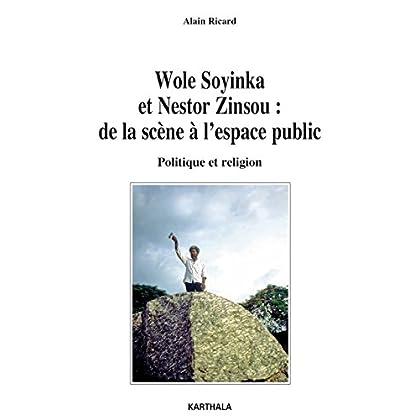 Wole Soyinka et Nestor Zinsou : de la scène à l'espace public (Lettres du Sud)