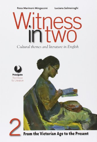 Witness in two. Con e-book. Con espansione online. Per le Scuole superiori: 2
