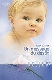 Un message du destin (Harlequin Prélud') (Prelud' t. 167)