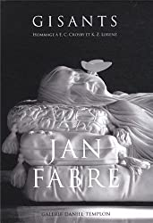 Jan Fabre - GISANTS (Hommage à E.C Crosby et K.Z Lorenz)