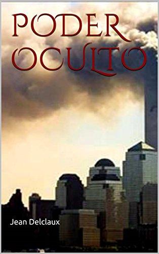 PODER OCULTO: Monarquía, Sociedades Secretas, Terrorismo