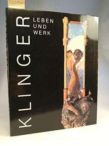 Max Klinger: Leben und Werk.