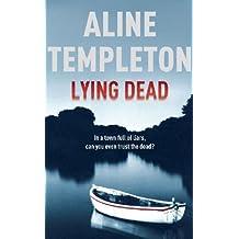 Lying Dead: DI Marjory Fleming Book 3