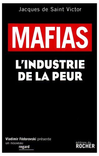 Mafias : L'industrie de la peur