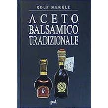 Aceto Balsamico Tradizionale