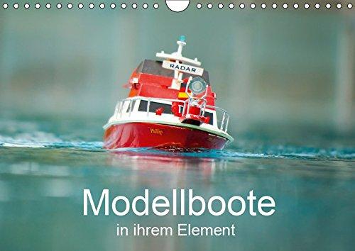 Modellboote in ihrem Element (Wandkalender 2019 DIN A4 quer): Faszinierende Modellboote in ihrem Element (Monatskalender, 14 Seiten ) (CALVENDO Mobilitaet)