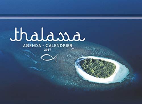 L'agenda-calendrier Thalassa 2017