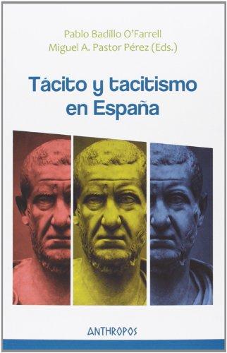 Tácito y tacitismo en España (Autores, Textos y Temas. Humanismo)