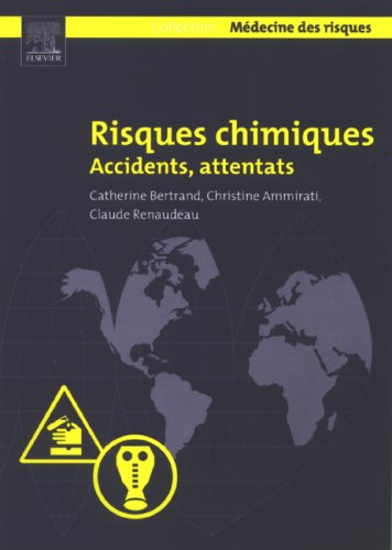 Risques chimiques. Accidents, attentats
