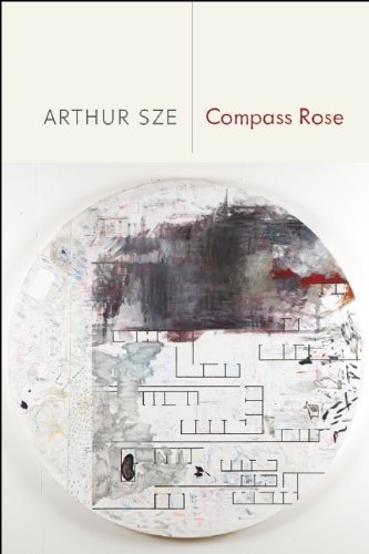 Compass Rose by Sze, Arthur (2014) Paperback
