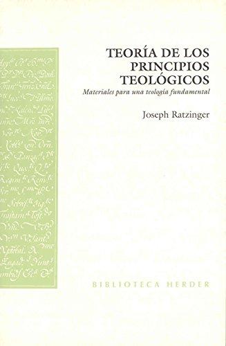 Teoría de los principios teológicos: Materiales para una teología fundamental (Biblioteca Herder)