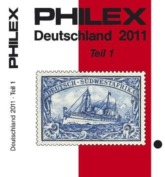 PHILEX Deutschland 2011 Teil 1: Altdeutschland, Deutsches Reich mit allen Gebieten, Danzig, Memel,...