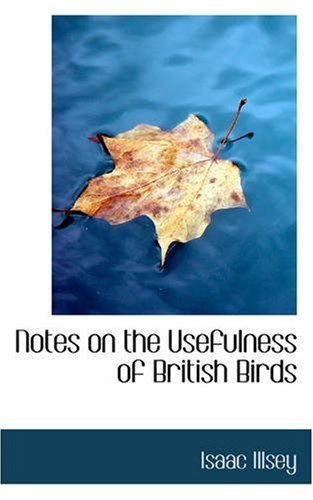 Notes on the Usefulness of British Birds