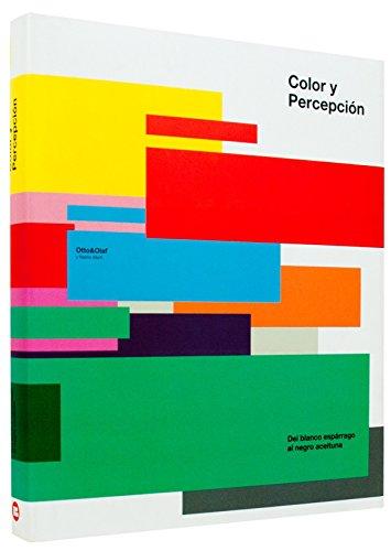 Color y percepción : del blanco espárrago al negro aceituna