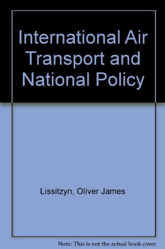 International Air Transport and National Policy