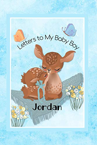 Jordan Letters to My Baby Boy: Personalized Baby Journal
