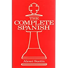 The Complete Spanish (A Batsford chess book)