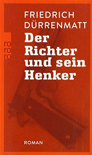 Der Richter und sein Henker por Friedrich Dürrenmatt