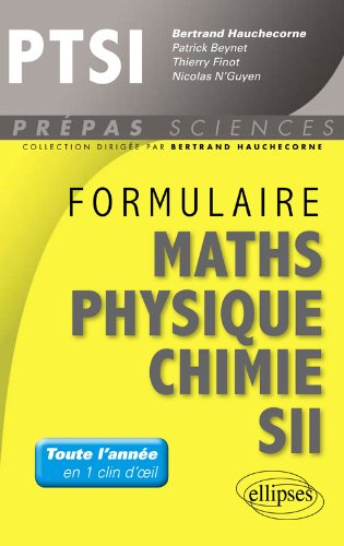 Formulaire Mathmatiques Physique Chimie SII PTSI
