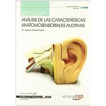 Cuaderno del alumno Análisis de las Características anatomosensoriales auditivas. Cualificaciones Profesionales (Cp - Certificado Profesionalidad)