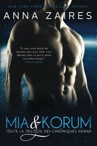 Mia & Korum (Toute la Trilogie des Chroniques Krinar) por Anna Zaires