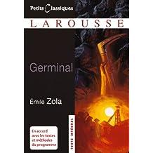 Classiques Larousse: Germinal - Neubearbeitung: Ungekürzte Fassung