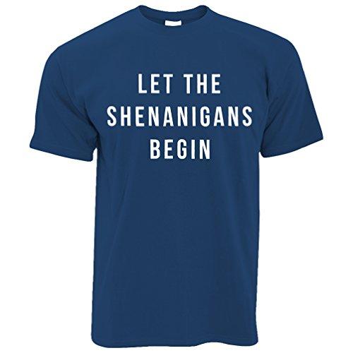 Let The Shenanigans Lustige Slogan Kader Tore Gruppe Begin Herren T-Shirt Royal Blue