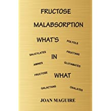 Fructose Malabsorption What's In What