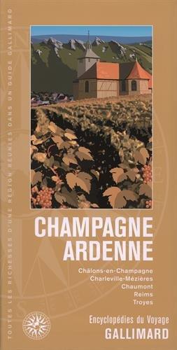 Champagne - Ardenne: Châlons-en-Champagne, Charleville-Mézières, Chaumont, Reims, Troyes par Collectifs