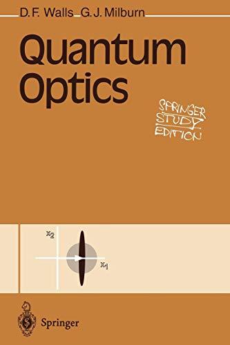 Quantum Optics (Springer Study Edition)