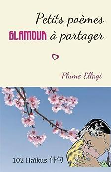 Como Descargar Libros Gratis Petits poemes glamour a partager: 102 haikus PDF Gratis