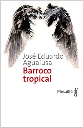 Buchseite und Rezensionen zu 'Barroco tropical' von José Eduardo Agualusa