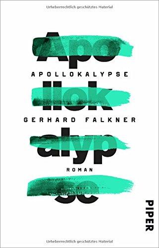 Buchseite und Rezensionen zu 'Apollokalypse: Roman' von Gerhard Falkner
