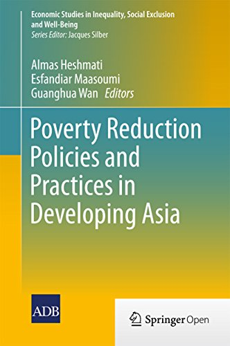 Poverty Reduction Policies and Practices in Developing Asia (Economic Studies in Inequality, Social Exclusion and Well-Being)
