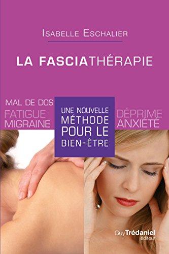 La fasciathrapie : Une nouvelle mthode pour le bien-tre