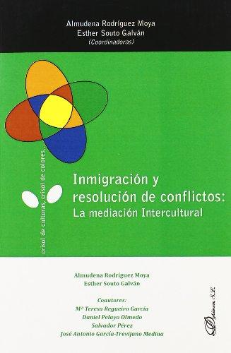 Inmigración y resolución de conflictos: La mediación intercultural
