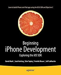 [(Beginning iPhone Development 2014 : Exploring the iOS SDK)] [By (author) Jack Nutting ] published on (December, 2014)