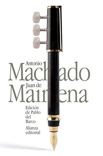 Juan de Mairena: Sentencias, donaires, apuntes y recuerdos de un profesor apócrifo (El Libro De Bolsillo - Bibliotecas De Autor - Biblioteca Antonio Machado) por Antonio Machado