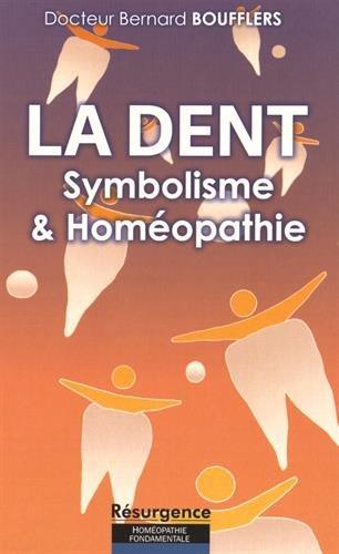 La dent : Symbolisme et homéopathie