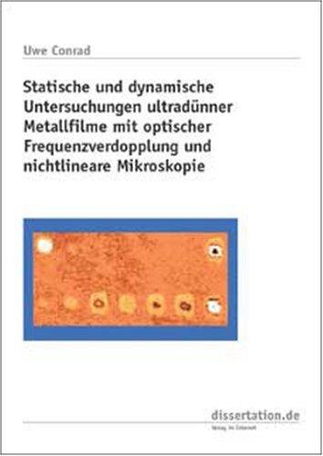 Statische und dynamische Untersuchungen ultradünner Metallfilme mit optischer Frequenzverdopplung...