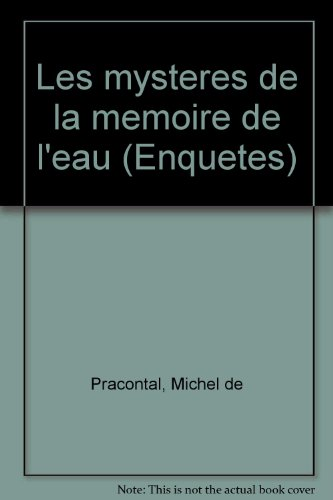 Les mystères de la mémoire de l'eau par Michel de Pracontal